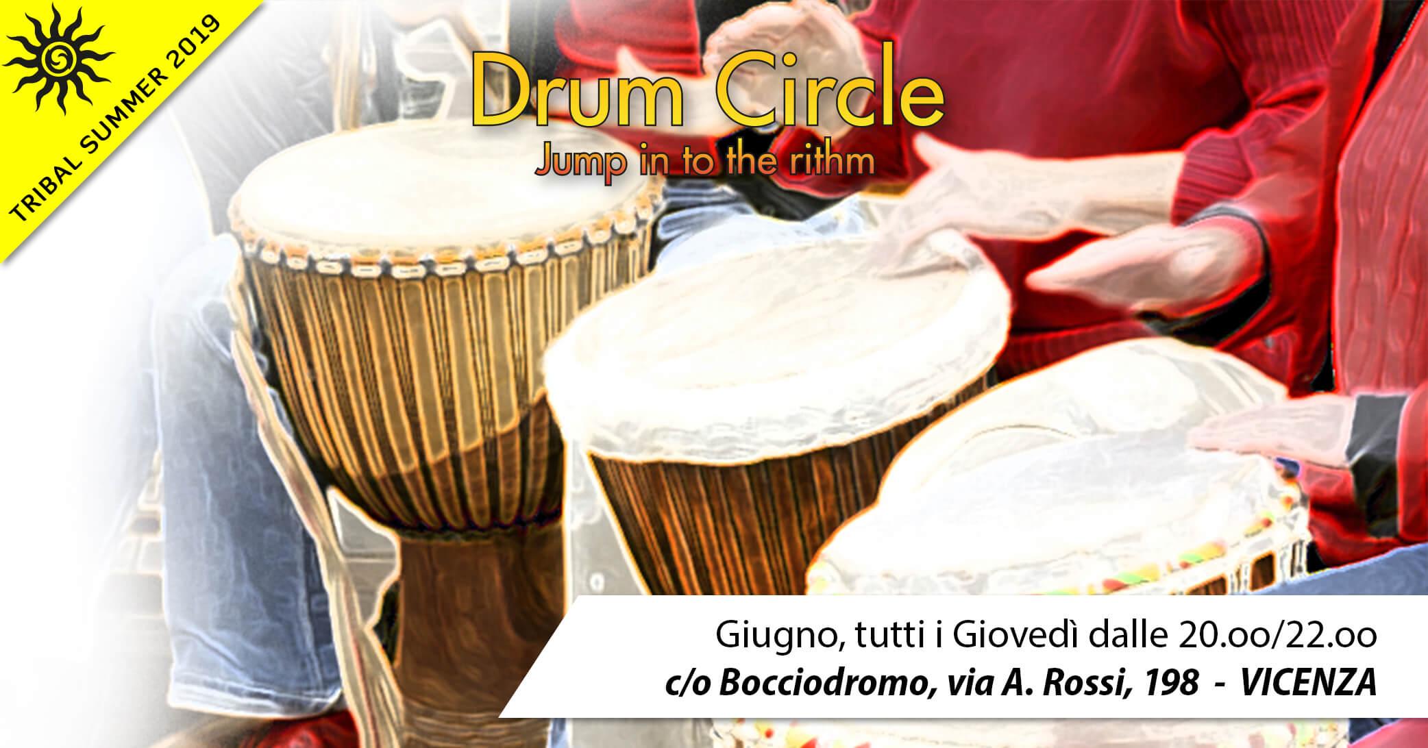 Tribal Summer 2019! DRUM&DANCE CIRCLE a giugno